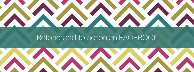botones call-to-action en facebook
